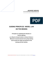 GUIDING PRINCIPLES / MODEL LAW  ON THE MISSING Principles for Legislating the Situation of Persons Missing  as a Result of Armed Conflict or Internal Violence : Measures to prevent persons from going missing and to protect the rights and interests of the  missing and their families.