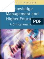 Knowledge Management and Higher Education - A Critical Analysis [Info-Science-Pub 2006]