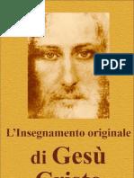 LInsegnamento Originale Di Gesu Cristo Italian Edition