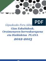 Gipuzkoako Foru Aldundiaren Giza Eskubideak,Oroimenaren berreskurapenaeta Bizikidetza PLANA    2012-2015