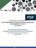 Plan de Derechos Humanos, Recuperación de la memoria y Convivencia 2012-2015 de la Diputación Foral de Gipuzkoa