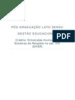 1º Crédito - Dimensões Humanas e Sistemas de Relações do século XXI. (DHSR)