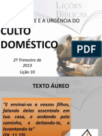anecessidadeeaurgnciadocultodomstico-130601115755-phpapp01