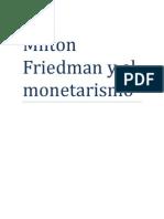 Milton Friedman y El Monetarismo