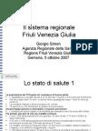 Giorgio Simon, Agenzia Regionale della Sanità del FVG