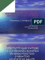 Silla Stel, ResponsabileArea Funzionale Promozione della Salute ASS 5 Bassa Friulana