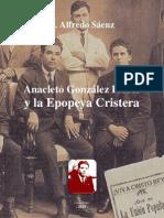 P. Sáenz - Anacleto González Flores y la Epopeya Cristera