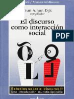 105108801 Van Dijk Teun a El Discurso Como Interaccion Social Estudios Del Discurso Introduccion Multidisciplinaria Vol 2
