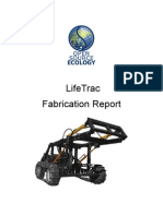 LifeTrac Fabrication Report 25FEB2012