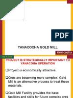 Yanacocha GOLD MILL