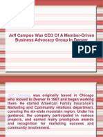 Jeff Campos Was CEO Of A Member-Driven Business Advocacy Group In Denver