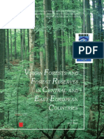 FORESTS AND RESERVES IN CENTRAL AND EAST EUROPE