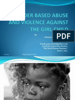 Gender Based Violence Against the Girl-child and Women