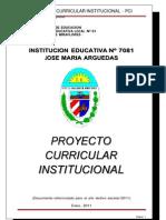 Proyecto Curricular Institucional 2011 - IE 7081 José María Arguedas