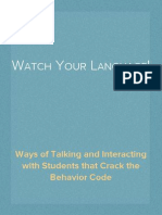 Watch Your Language! Ways of Talking and Interacting with Students that Crack the Behavior Code- Excerpt