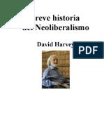 Breve Historia Del Neoliberalismo Final