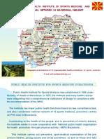 Public Health Institute of Sport Medicine in Macedonia, 1965-2007