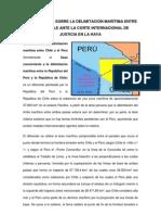 CONTROVERSIA SOBRE LA DELIMITACIÓN MARÍTIMA ENTRE PERÚ Y CHILE ANTE LA CORTE INTERNACIONAL DE JUSTICIA EN LA HAYA