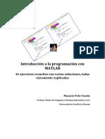 108693886-Introduccion-a-la-programacion-con-MATLAB-46-ejercicios-resueltos-con-varias-soluciones-todas-claramente-explicadas (1).pdf