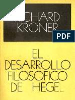 66499020 Kroner El Desarrollo Filosofico de Hegel OCR