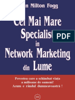 John Milton Fogg – Cel Mai Mare Specialist în Network Marketing din Lume
