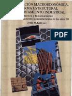 Fanelli Jose y Frenkel Roberto_Estabilidad y Estructura_Estabilizacion Macroeconomica Reforma Estructural y Comportamiento Industrial