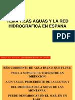 TEMA 7 - LAS AGUAS Y LA RED HIDROGRÁFICA ESPAÑOLA-2012