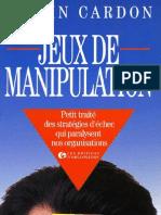 Jeux de Manipulation - Nouvellebiblio.com
