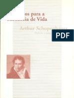 SCHOPENHAUER, Arthur. Aforismos Para a Sabedoria Da Vida