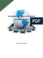 La Competencia Digital a La Formacion Del Docente de Hoy