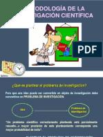 CLASE 02 PLANTEAMIENTO DEL PROBLEMA DE INVESTIGACIÓN CIENTIFICA
