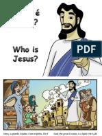 Quem é Jesus - Who is Jesus