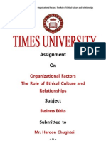 Organizational Factors The Role of Ethical Culture and Relationships