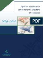 Aportes a La Discucion Sobre Reforma Tributaria en Nicaragua Diciembre 2009