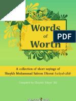 Words of Worth  from the Sayings of Maulana Muhammad Saleem Dhorat www.at-taziyah.com