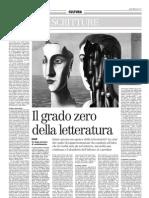 Il Grado Zero Della Letteratura, Di Sonia Gentili - Il Manifesto 15.06.2013