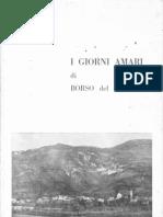 Celotto F. Antonio - I Giorni Amari Di Borso Del Grappa - 1965