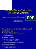 Lowell Routley, Ph. D. - SMART Conference 2006 - What is a Normal Mind Like; How is Mine Different