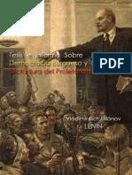 Tesis e Informe Sobre La Democracia Burguesa y La Dictadura Del Proletariado - LENIN