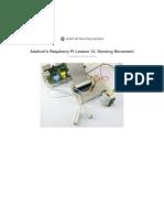 Adafruits Raspberry Pi Lesson 12 Sensing Movement