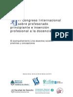 Zuloaga, M. (2010). El acompañamientoa los docentes noveles practicas y concepciones