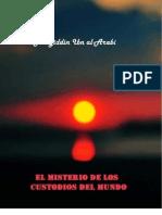 114116313 El Misterio de Los Custodios Del Mundo Ibn Arabi