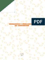 BRINQUEDOS E BRINCADEIRAS PASTORAL DA CRIANÇA