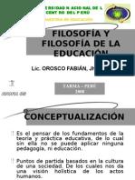 FILOSOFÍA Y SILOSOFÍA DE LA EDUCACIÓN