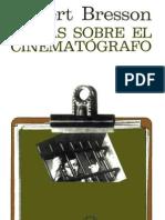 bresson, Robert - Notas Sobre El Cinematografo (Cv).pdf