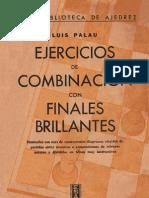 Ejercicios_de_Combinación_con_Finales_Brillantes_-_Luis_Palau