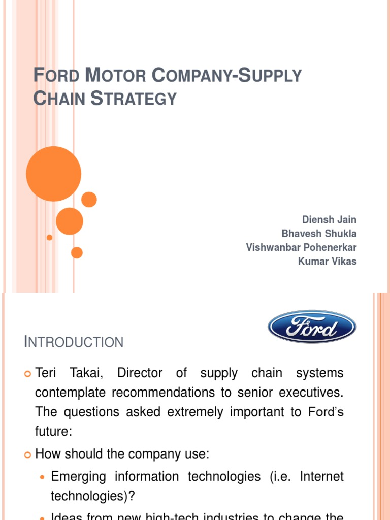 ford motor company supply chain strategy essay Description describes ford's examination of its supply chain to evaluate whether the company should virtually integrate on the dell computers model.