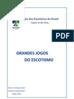 Manual dos Grandes Jogos do Escotismo, por Elmer e Lenita Pessoa, Ed. 2013