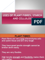 Uses of Plant Fibres and Starch