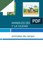 Animales Del Campo y La Ciudad